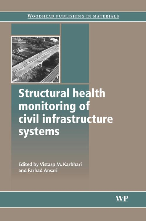 Structural Health Monitoring of Civil Infrastructure Systems. Woodhead Publishing Series in Civil and Structural Engineering - Product Image