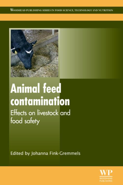 Animal Feed Contamination. Woodhead Publishing Series in Food Science, Technology and Nutrition - Product Image