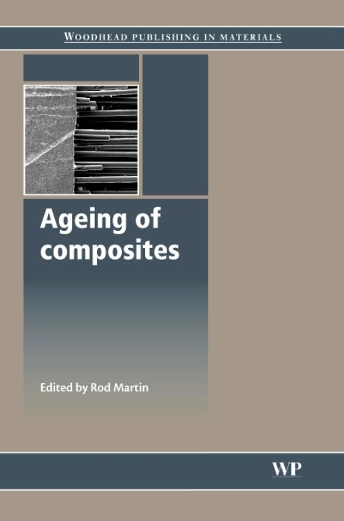 Ageing of Composites. Woodhead Publishing Series in Composites Science and Engineering - Product Image
