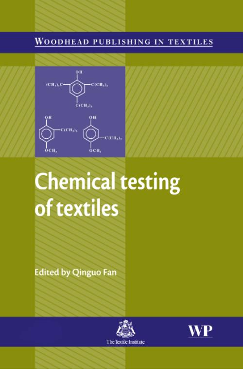 Chemical Testing of Textiles. Woodhead Publishing Series in Textiles - Product Image