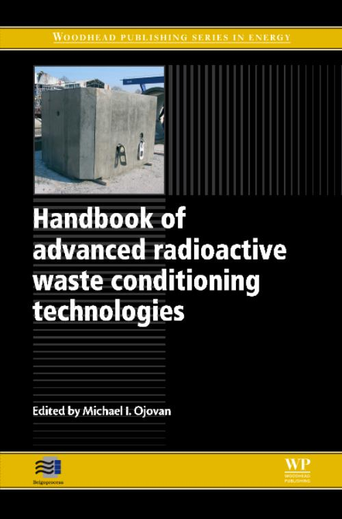 Handbook of Advanced Radioactive Waste Conditioning Technologies. Woodhead Publishing Series in Energy - Product Image