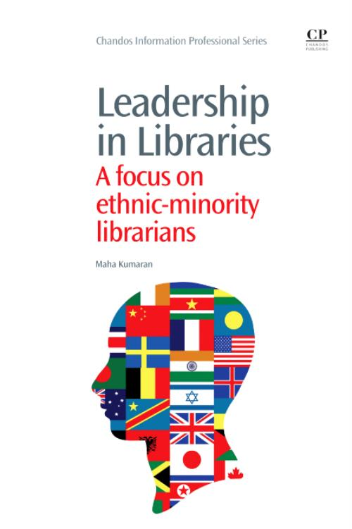 Leadership in Libraries. Chandos Information Professional Series - Product Image