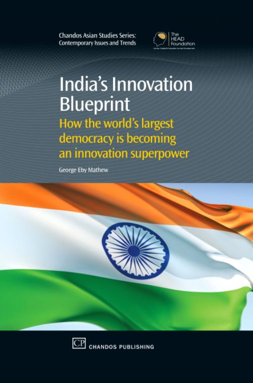 India's Innovation Blueprint. Chandos Asian Studies Series - Product Image