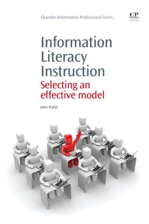 Information Literacy Instruction. Chandos Information Professional Series - Product Image
