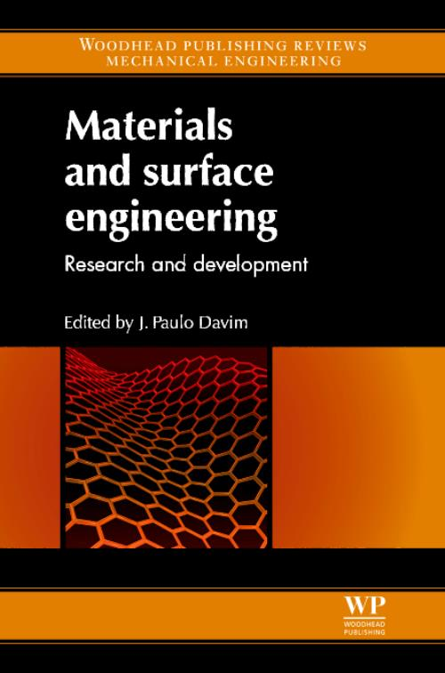 Materials and Surface Engineering. Woodhead Publishing Reviews: Mechanical Engineering Series - Product Image