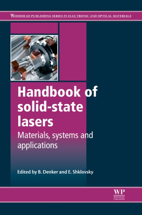 Handbook of Solid-State Lasers. Woodhead Publishing Series in Electronic and Optical Materials - Product Image