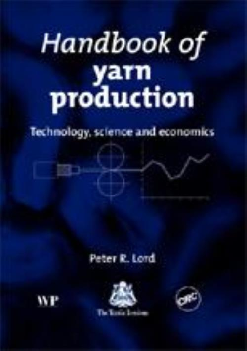 Handbook of Yarn Production. Woodhead Publishing Series in Textiles - Product Image