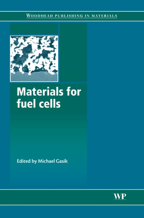 Materials for Fuel Cells. Woodhead Publishing Series in Electronic and Optical Materials - Product Image