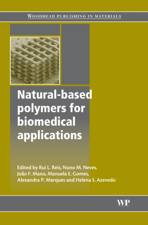 Natural-Based Polymers for Biomedical Applications. Woodhead Publishing Series in Biomaterials - Product Image