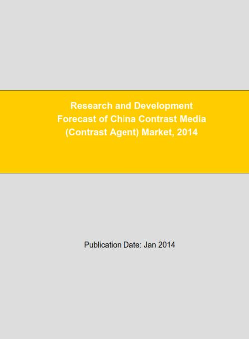 Research and Development Forecast of China Contrast Media (Contrast Agent) Market, 2014 - Product Image