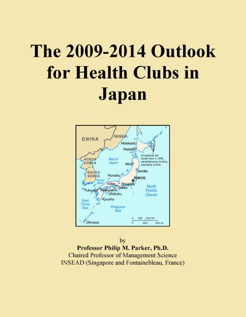 The 2009-2014 Outlook for Health Clubs in Japan - Product Image