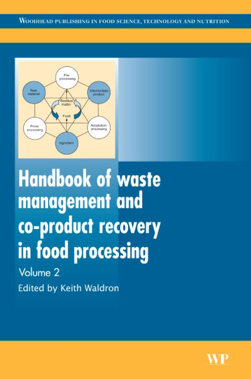 Handbook of Waste Management and Co-Product Recovery in Food Processing, Vol 2. Woodhead Publishing Series in Food Science, Technology and Nutrition - Product Image