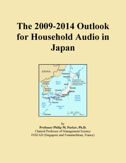 The 2009-2014 Outlook for Household Audio in Japan - Product Image