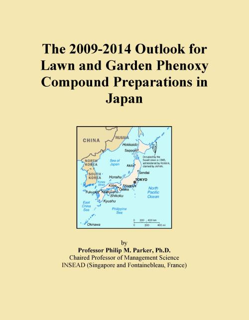 The 2009-2014 Outlook for Lawn and Garden Phenoxy Compound Preparations in Japan - Product Image