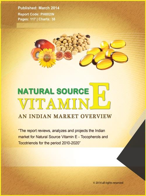 Natural Source Vitamin E (Tocopherols and Tocotrienols) - An Indian Market Overview - Product Image