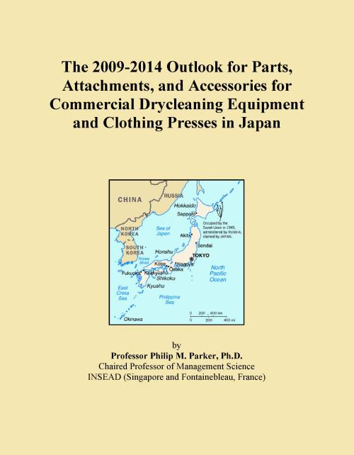 The 2009-2014 Outlook for Parts, Attachments, and Accessories for Commercial Drycleaning Equipment and Clothing Presses in Japan - Product Image