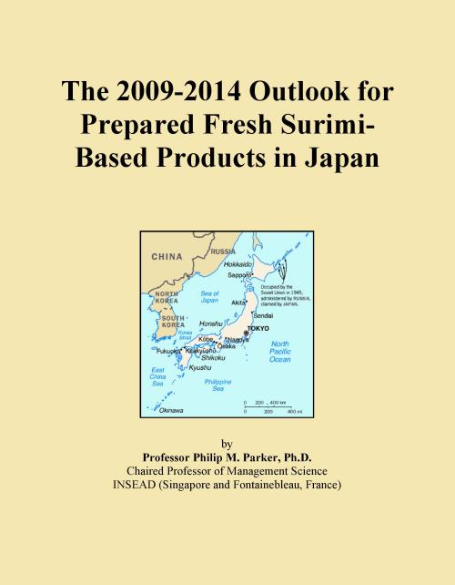 The 2009-2014 Outlook for Prepared Fresh Surimi-Based Products in Japan - Product Image