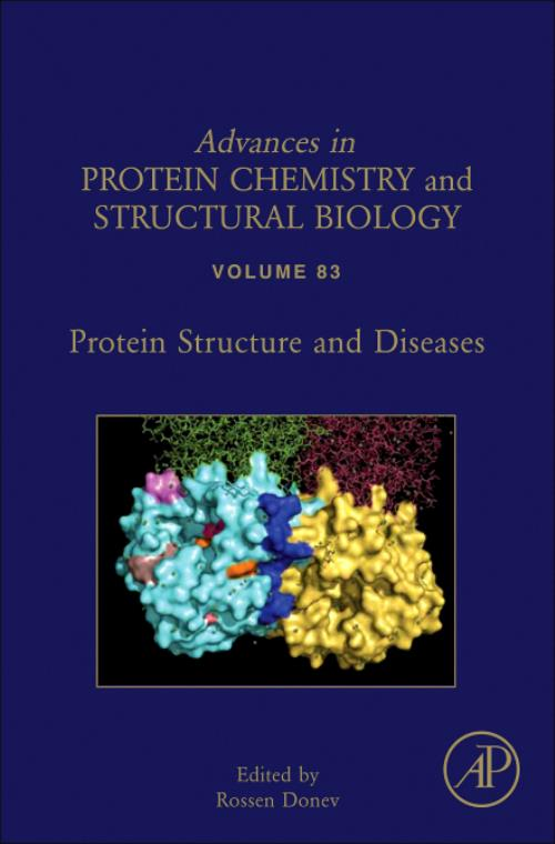 Protein Structure and Diseases, Vol 83. Advances in Protein Chemistry and Structural Biology - Product Image