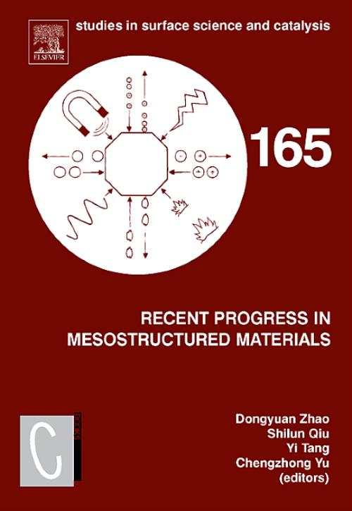 Recent Progress in Mesostructured Materials, Vol 165. Studies in Surface Science and Catalysis - Product Image