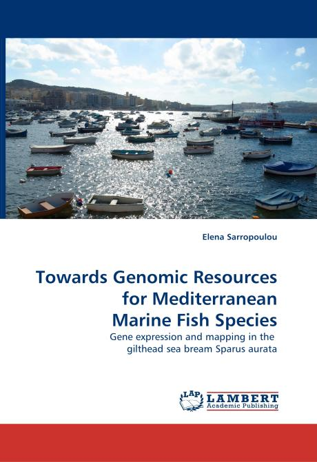 Towards Genomic Resources for Mediterranean Marine Fish Species. Edition No. 1 - Product Image