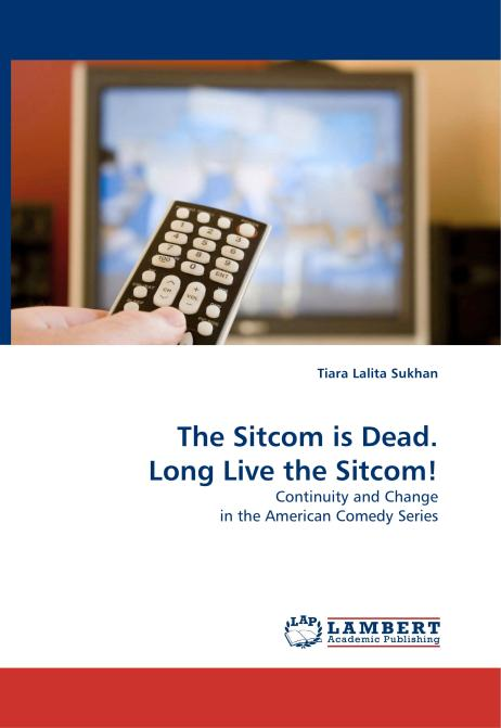 The Sitcom is Dead. Long Live the Sitcom!. Edition No. 1 - Product Image