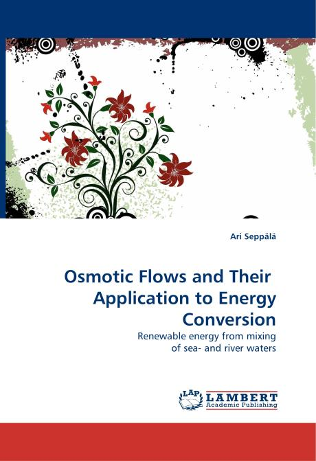 Osmotic Flows and Their  Application to Energy Conversion. Edition No. 1 - Product Image