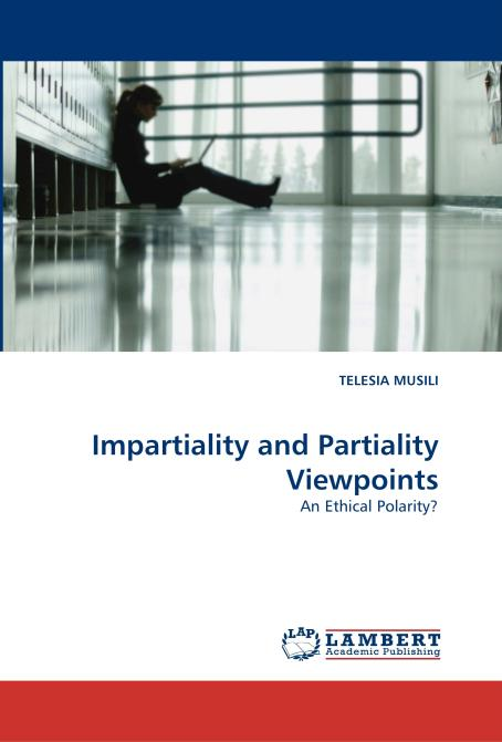 Impartiality and Partiality Viewpoints. Edition No. 1 - Product Image