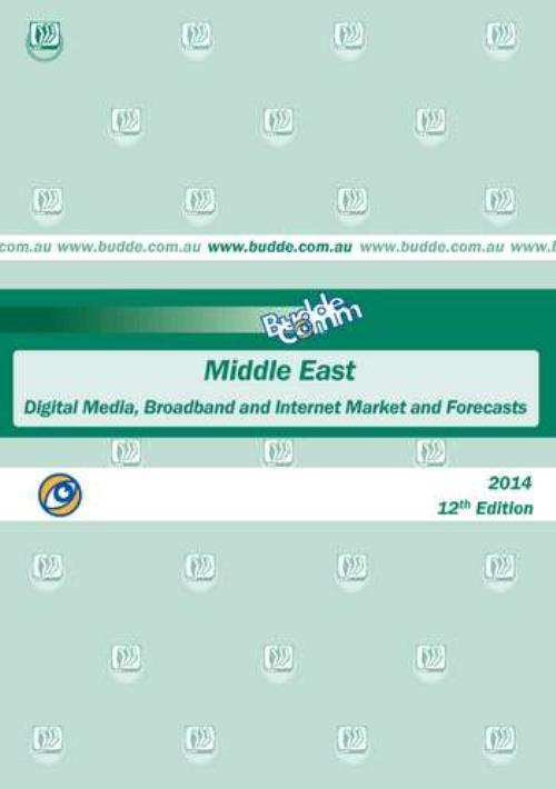 Middle East - Digital Media, Broadband, Internet Markets and Forecasts - Product Image