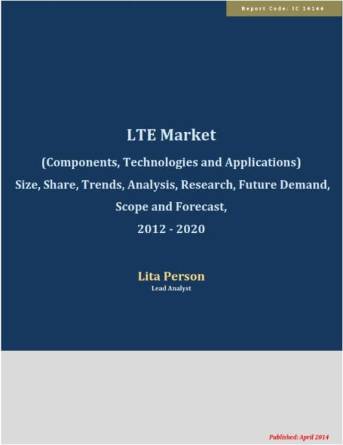 LTE Market (Components, Technologies and Applications) Size, Share, Trends, Analysis, Research, Future Demand, Scope and Forecast, 2012-2020 - Product Image