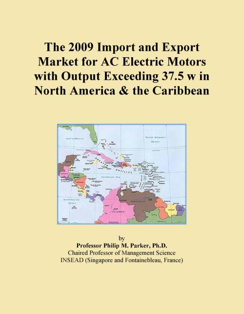 The 2009 Import and Export Market for AC Electric Motors with Output Exceeding 37.5 w in North America & the Caribbean - Product Image