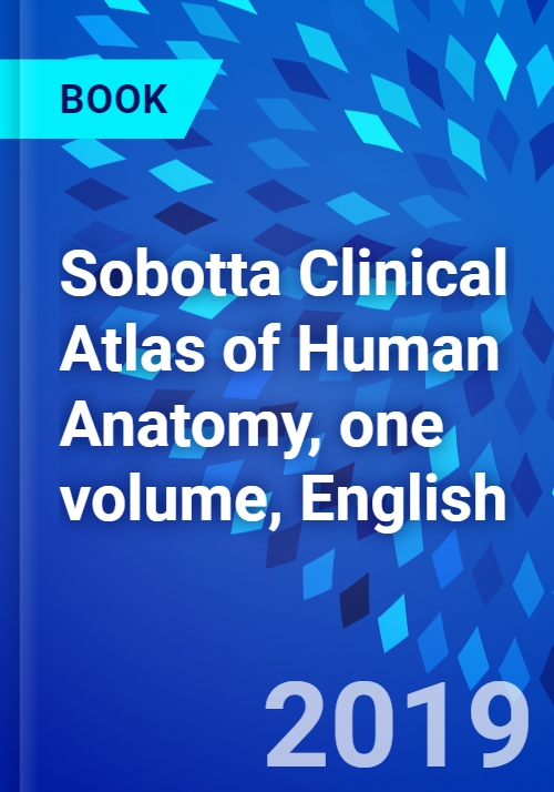 Sobotta Clinical Atlas Of Human Anatomy One Volume English