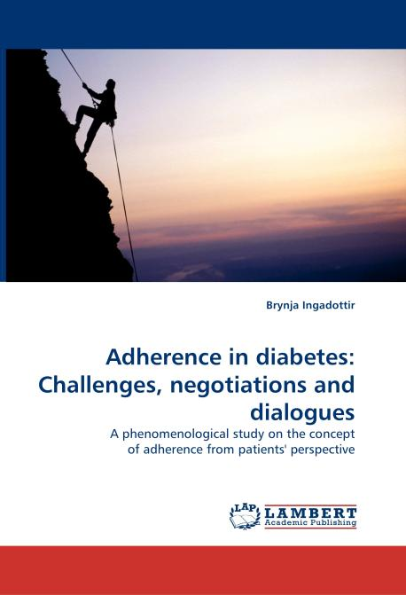 Adherence in diabetes: Challenges, negotiations and dialogues. Edition No. 1 - Product Image