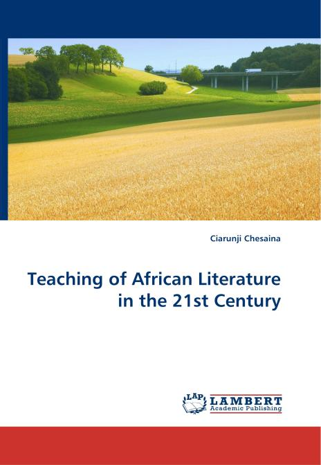 Teaching of African Literature in the 21st Century. Edition No. 1 - Product Image