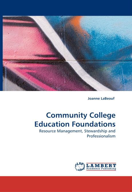 Community College Education Foundations. Edition No. 1 - Product Image