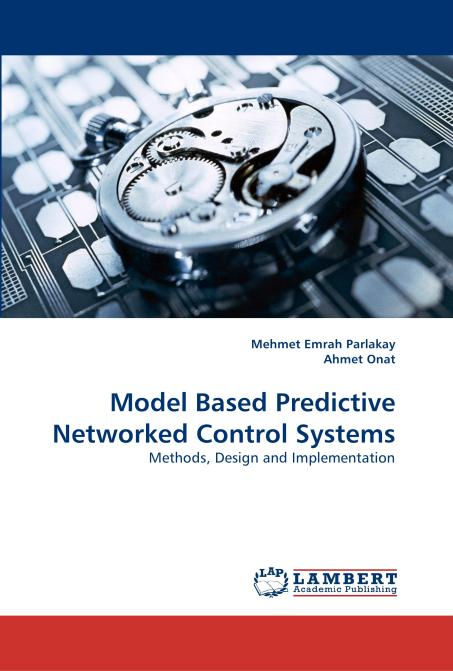 Model Based Predictive Networked Control Systems. Edition No. 1 - Product Image