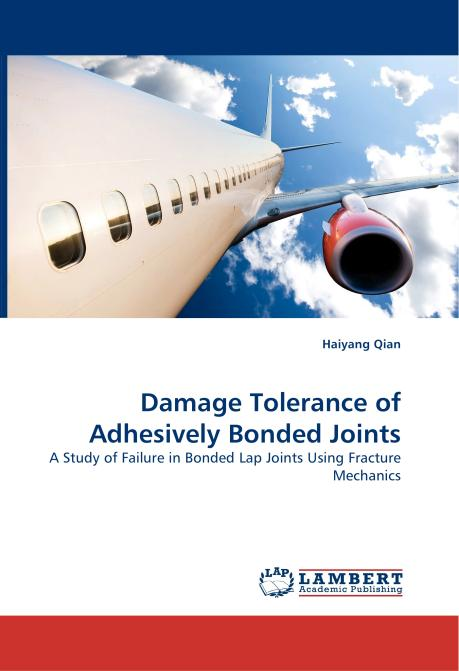 Damage Tolerance of Adhesively Bonded Joints. Edition No. 1 - Product Image