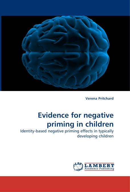 Evidence for negative priming in children. Edition No. 1 - Product Image