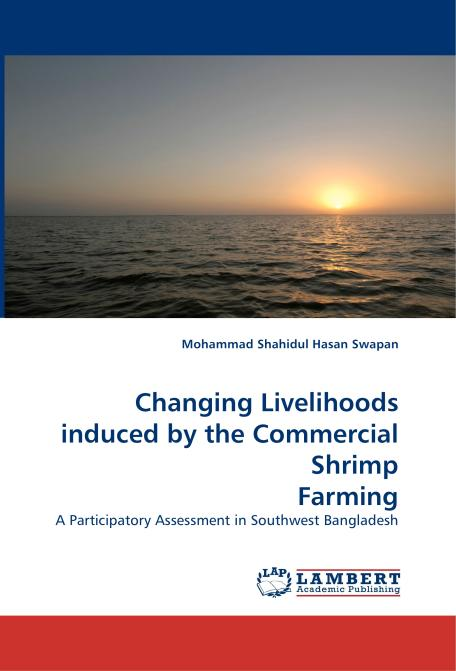 Changing Livelihoods induced by the Commercial Shrimp Farming. Edition No. 1 - Product Image