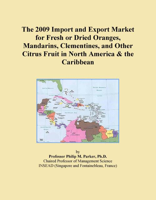 The 2009 Import and Export Market for Fresh or Dried Oranges, Mandarins, Clementines, and Other Citrus Fruit in North America & the Caribbean - Product Image