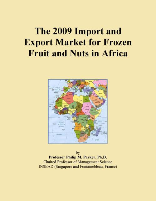 The 2009 Import and Export Market for Frozen Fruit and Nuts in Africa - Product Image
