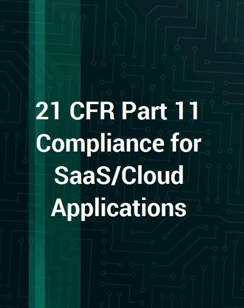 21_cfr_part_11_compliance_for_saascloud_applicationsjpg
