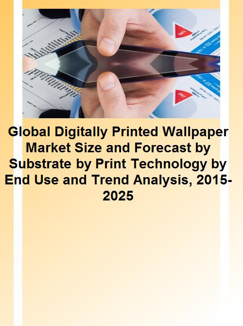Global Digitally Printed Wallpaper Market Size and Forecast by Substrate (Vinyl, Nonwoven, Others