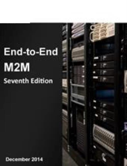 End-to-End M2M, 7th Edition - Product Image