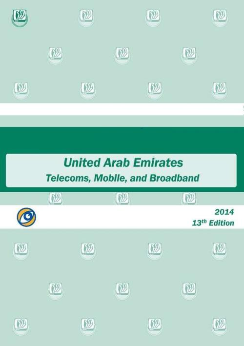 United Arab Emirates - Telecoms, Mobile and Broadband - 2015 - Product Image