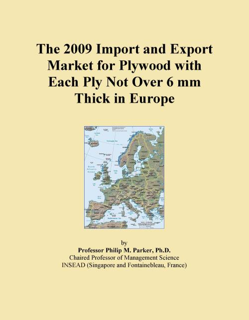 The 2009 Import and Export Market for Plywood with Each Ply Not Over 6 mm Thick in Europe - Product Image