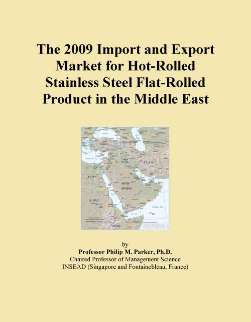 The 2009 Import and Export Market for Hot-Rolled Stainless Steel Flat-Rolled Product in the Middle East - Product Image