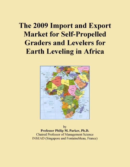The 2009 Import and Export Market for Self-Propelled Graders and Levelers for Earth Leveling in Africa - Product Image