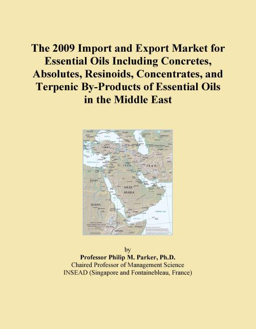 The 2009 Import and Export Market for Essential Oils Including Concretes, Absolutes, Resinoids, Concentrates, and Terpenic By-Products of Essential Oils in the Middle East - Product Image
