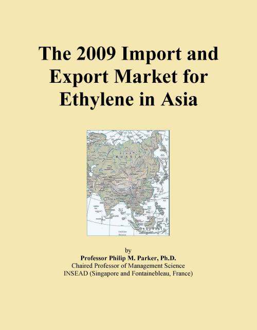 The 2009 Import and Export Market for Ethylene in Asia - Product Image