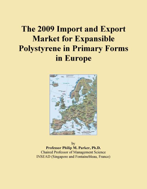 The 2009 Import and Export Market for Expansible Polystyrene in Primary Forms in Europe - Product Image